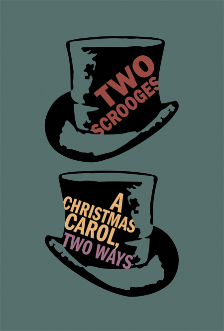 Two Scrooges: A Christmas Carol, Two Ways