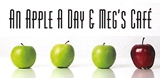 An Apple a Day & Meg's Cafe